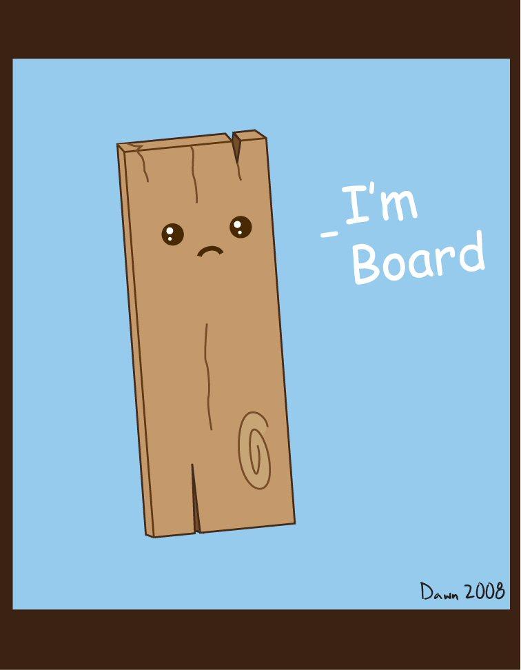 A bored board